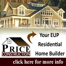 Newberry MI Contractor, Paradise MI Contractor, Engadine MI Contractor, Curtis MI Contractor